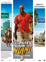 Svi putevi vode u Miami